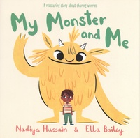 Nadiya Hussain et Ella Bailey - My Monster and Me.