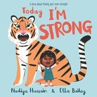 Nadiya Hussain et Ella Bailey - Today I'm Strong.