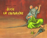 Nadja et Olga Lecaye - Elise la couturière.
