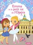 Nadja et Julie Camel - Emma et le petit rat de l'Opéra.