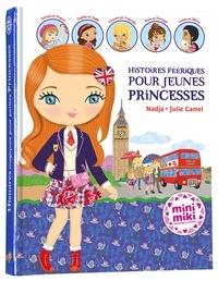 Nadja - Histoires féériques pour jeunes princesses.