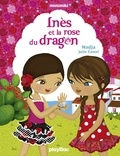 Nadja et Julie Camel - Inès et la rose du dragon - Minimiki Fiction tome 5.