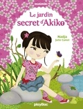 Nadja et Julie Camel - Le jardin secret d'Akiko - Minimiki Fiction tome 1.
