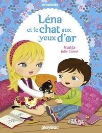 Nadja et Julie Camel - Léna et le chat aux yeux d'or - Minimiki Fiction tome 4.