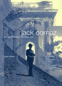 Nadja Maillard - Jack Cornaz, un architecte à contre jour - John-Théodore.