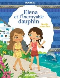 Nadja - Minimiki - Elena et l'incroyable dauphin - Tome 21.