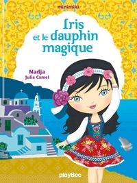 Nadja et Julie Camel - Minimiki Tome 21 : Elena et l'incroyable dauphin.