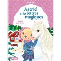 Nadja et Julie Camel - Minimiki Tome 25 : Astrid et les lettres magiques.