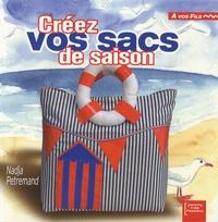 Nadja Petremand - Créez vos sacs de saison.