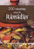 Nadjette Guidoum - 200 recettes pour le Ramadan.