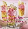 Nadjette Guidoum - Mes espumas et petites crèmes.