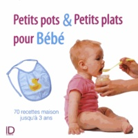Nadjette Guidoum - Petits pots & petits plats pour Bébé.