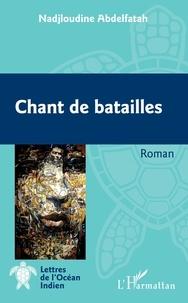 Nadjloudine Abdelfatah - Chant de batailles.