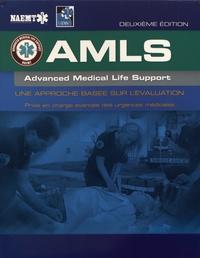 NAEMT - AMLS Advanced Medical Life Support - Une approche basée sur l'évaluation.