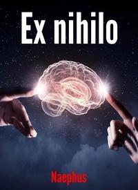 Téléchargements pdf de livres électroniques gratuits Ex nihilo