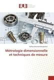 Nafissa Khennafi-benghalem - Métrologie dimensionnelle et techniques de mesure.