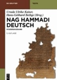 Nag Hammadi Deutsch - Studienausgabe. Nhc I XIII, Codex Berolinensis 1 Und 4, Codex Tchacos 3 Und 4.