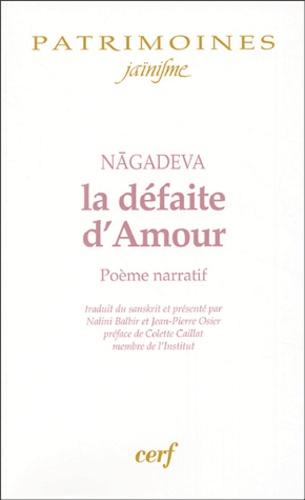 Nagadeva - La défaite d'Amour.