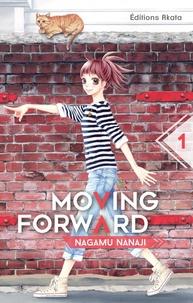 Nagamu Nanaji - Moving forward Tome 1 : .