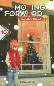 Nagamu Nanaji - Moving forward Tome 10 : .