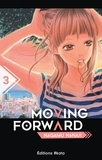 Nagamu Nanaji - Moving forward Tome 3 : .