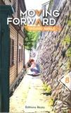 Nagamu Nanaji - Moving forward Tome 8 : .