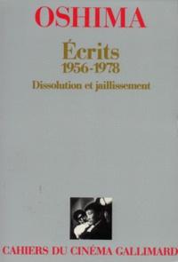 Nagisa Oshima - Ecrits, 1956-1978 - Dissolution et jaillissement.
