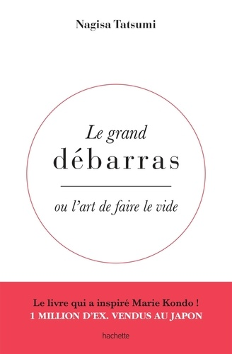 Le grand débarras ou l'art de faire le tri