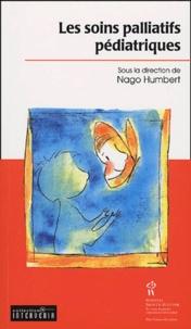 Nago Humbert - Les soins palliatifs pédiatriques.
