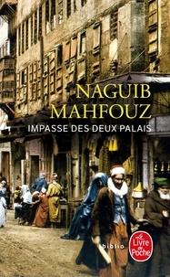 Naguib Mahfouz - Impasse des deux palais.