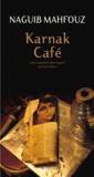 Naguib Mahfouz - Karnak Café.