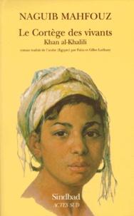 Histoiresdenlire.be Le cortège des vivants - Khan al-Khalili Image