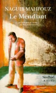 Naguib Mahfouz - Le mendiant.