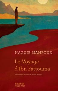 Naguib Mahfouz - Le Voyage d'Ibn Fattouma.