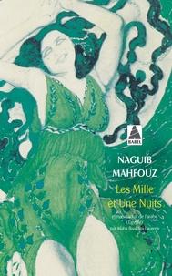 Naguib Mahfouz - Les Mille et Une Nuits.