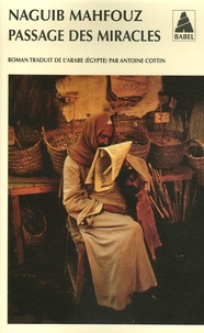 Naguib Mahfouz - Passage des miracles.