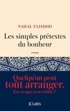 Nahal Tajadod - Les simples prétextes du bonheur.