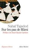 Nahal Tajadod et Nahal Tajadod - Sur les pas de Rumî.
