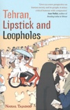 Nahal Tajadod - Tehran, Lipsticks and Loopholes.