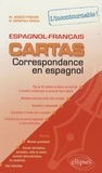 Naiade Anido Freire et Sophie Senpau Roca - Cartas - Correspondance en espagnol, l'incontournable ! espagnol-français.