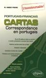 Naiade Anido Freire - Cartas - Correspondance en portugais, l'incontournable ! portugais-français.