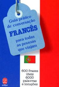 GUIA PRATICO DE CONVERSACAO. Para todas as pessoas que viajam - Naiade Anido Freire | Showmesound.org