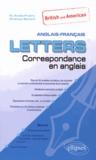 Naiade Anido Freire et Andrew Scharf - Letters anglais-français - Correspondance en anglais, l'incontournable !.