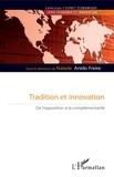 Naiade Anido Freire - Tradition et innovation - De l'opposition à la complémentarité.