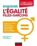 Naïma Anka Idrissi et Fanny Gallot - Enseigner l'égalité fille-garçon - La boîte à outils du professeur.