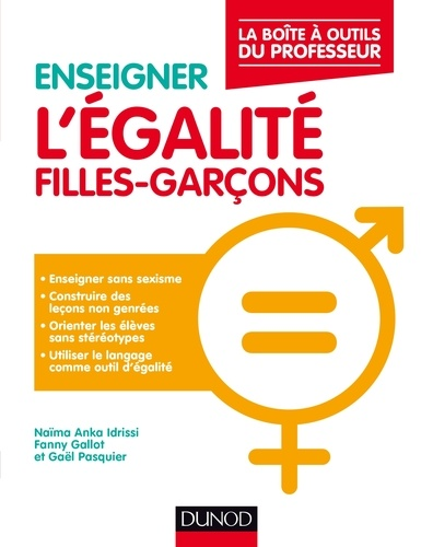Naïma Anka Idrissi et Lila Belkacem - Enseigner l'égalité filles-garçons - La boîte à outils du professeur.