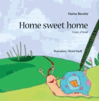 Naïma Benallal et Khalid Nadif - Home sweet home - Contes d'Amak.