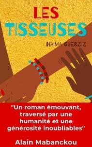 Naïma Guerziz - Les Tisseuses.