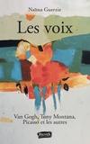 Naïma Guerziz - Les voix - Van Gogh, Tony Montana, Picasso et les autres.