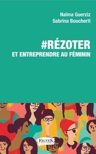 #RéZoter et entrependre au féminin.pdf